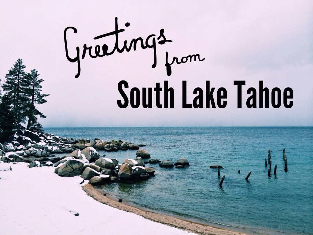 Weekend Trip to South Lake Tahoe